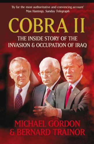 9781843543534: Cobra II: The Inside Story of the Invasion and Occupation of Iraq