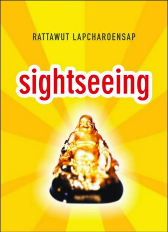 Sightseeing [Signed First Edition]: Rattawut Lapcharoensap