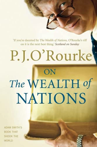 On the Wealth of Nations: A Book That Shook the World (1843543893) by P.J. O'ROURKE
