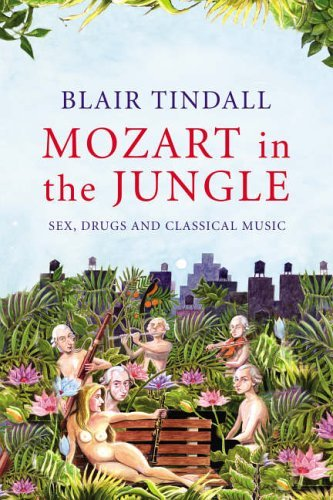 9781843544920: Mozart in the jungle: sex, drugs and classical music