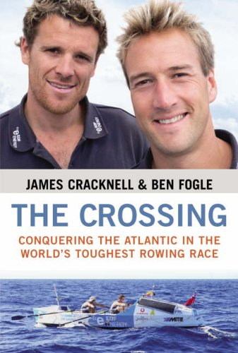 The Crossing SIGNED BY BOTH FOGLE &: James Cracknell and