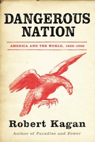 9781843545309: Dangerous Nation: America in the World 1600-1900