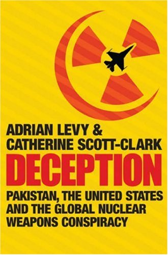 9781843545330: Deception: Pakistan, the United States and the Global Nuclear Weapons Conspiracy