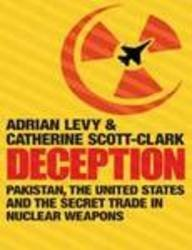 9781843545347: Deception: Pakistan, the United States and the Secret Trade in Nuclear Weapons