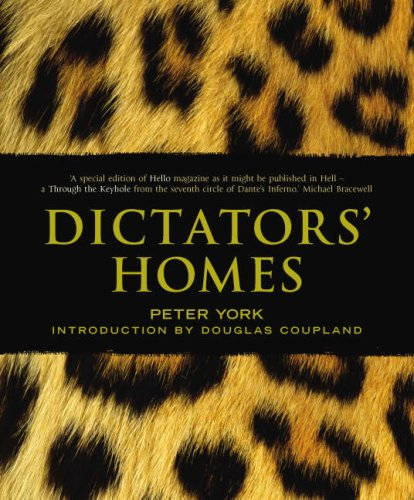 9781843545576: Dictators' Homes: Lifestyles of the World's Most Colourful Despots