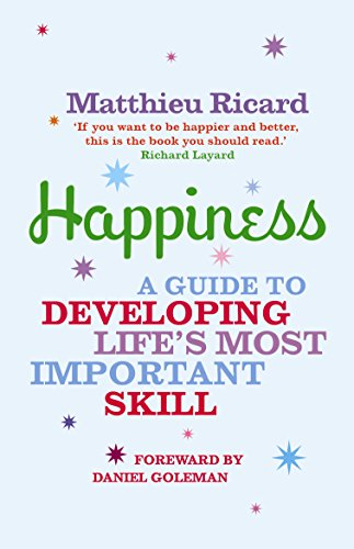 9781843545583: Happiness: A Guide to Developing Life's Most Important Skill