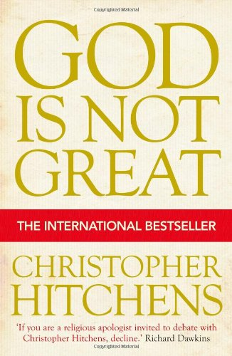 9781843545743: God Is Not Great: How Religion Poisons Everything