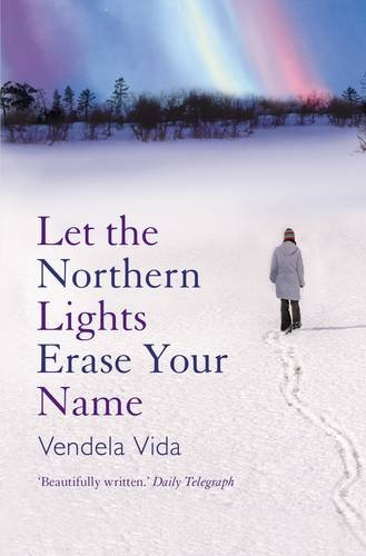 9781843545835: Let the Northern Lights Erase Your Name