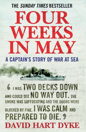 9781843545910: Four Weeks in May: A Captain's Story of War at Sea