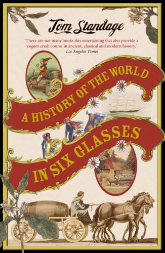 9781843545958: A History of the World in 6 Glasses