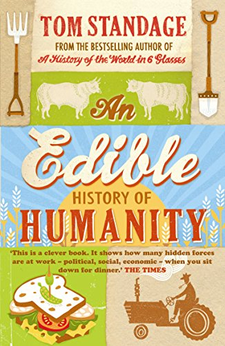 An Edible History of Humanity.