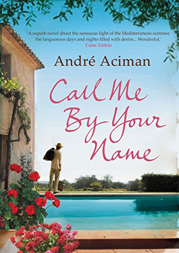 9781843546535: Call Me by Your Name