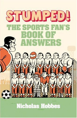 9781843546658: Stumped!: The Sports Fans Book of Answers