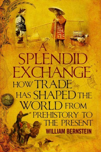 9781843546689: A Splendid Exchange: How Trade Shaped the World