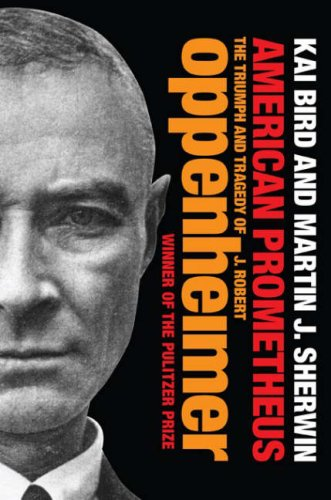 9781843547044: American Prometheus: The Triumph and Tragedy of J. Robert Oppenheimer