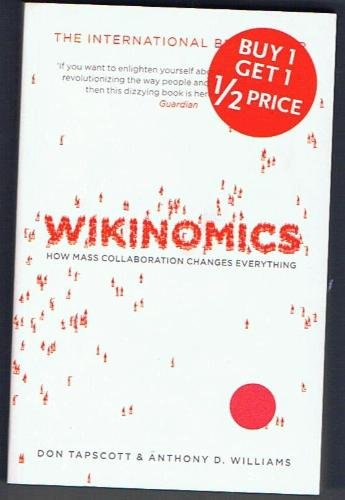 9781843547181: Wikinomics: How Mass Collaboration Changes Everything