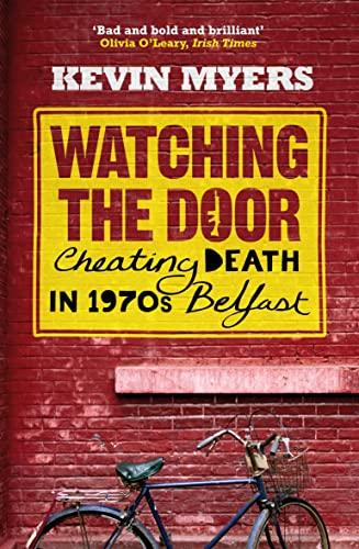 9781843547297: Watching the Door Cheating Death in 1970s Belfast