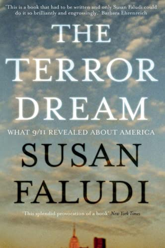 9781843547792: The Terror Dream: What 9/11 Revealed about America: Fear and Fantasy in Post 9/11 America