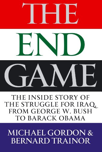 9781843547822: The Endgame: The Inside Story of the Struggle for Iraq, from George W. Bush to Barack Obama