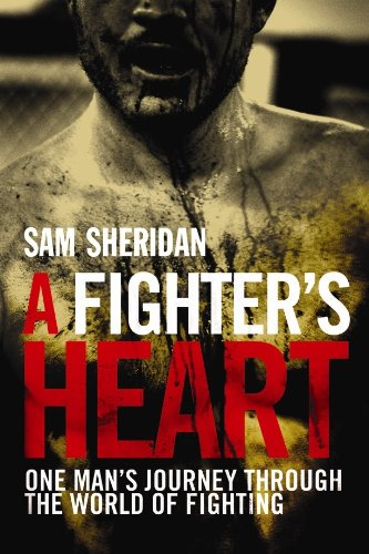9781843547983: A Fighter's Heart: One Man's Journey Through the World of Fighting