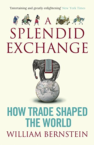 9781843548034: A Splendid Exchange: How Trade Shaped the World