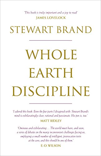 9781843548157: Whole Earth Discipline: An Ecopragmatist Manifesto