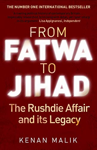 9781843548256: From Fatwa to Jihad: How the World Changed: The Satanic Verses to Charlie Hebdo