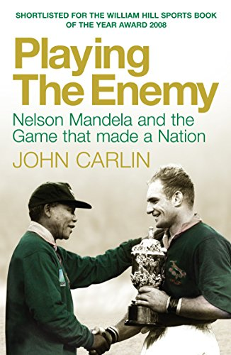 9781843548607: Playing the Enemy: Nelson Mandela and the Game That Made a Nation