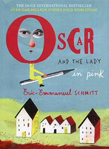 Oscar and the Lady in Pink (Paperback): Eric-Emmanuel Schmitt