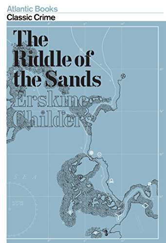 The Riddle of the Sands (Crime Classics): Erskine Childers