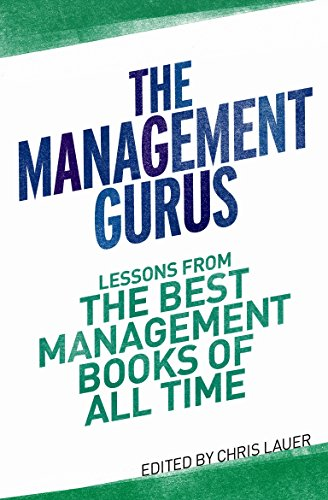 9781843549345: The Management Gurus: Lessons from the Best Management Books of All Time