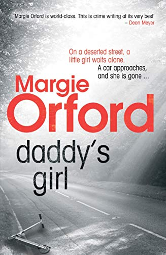 9781843549475: Daddy's Girl. Margie Orford