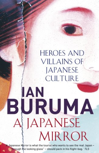 9781843549628: A Japanese Mirror: Heroes and Villains of Japanese Culture