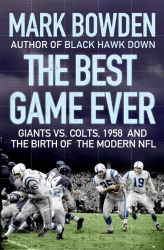 9781843549697: The Best Game Ever: Giants vs. Colts, 1958, and the Birth of the Modern NFL