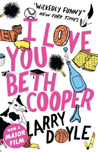 9781843549949: I Love You Beth Cooper
