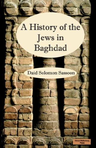 The History of the Jews in Baghdad: David Sassoon