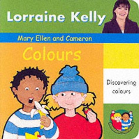 Mary Ellen and Cameron: Colours (A Mary: Breeze, Lynn, Kelly,