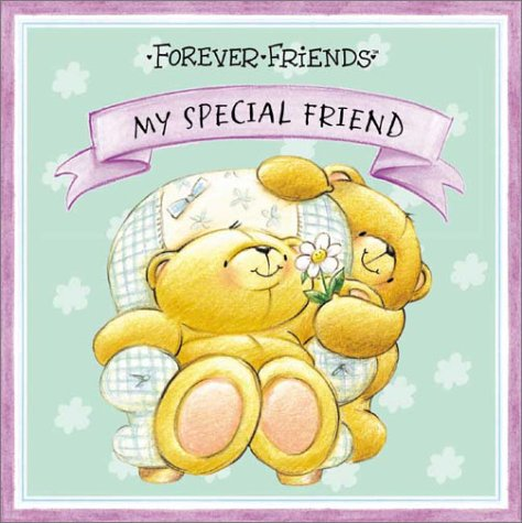 My Special Friend (Forever Friends): Johnstone, Michael