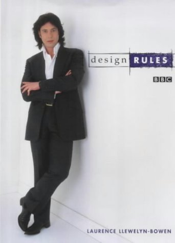 Design Rules: Laurence Llewelyn-Bowen