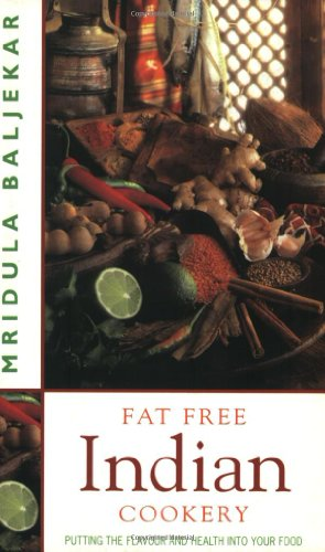 9781843580010: Fat Free Indian Cookery: Putting the Flavour and Health Into Your Food