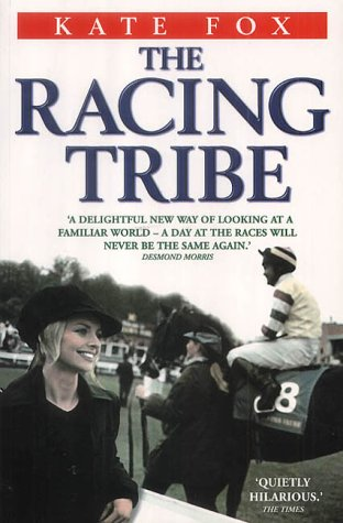 9781843580065: The Racing Tribe: Watching the Horsewatchers
