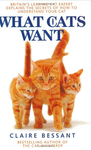 9781843580454: What Cats Want
