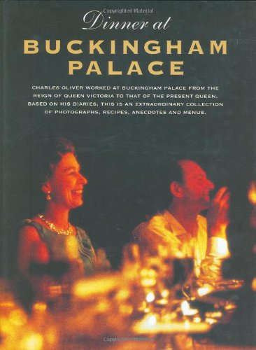 Dinner at Buckingham Palace: Charles Oliver