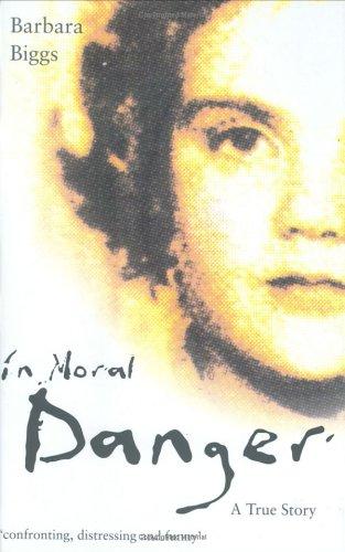 9781843581215: In Moral Danger