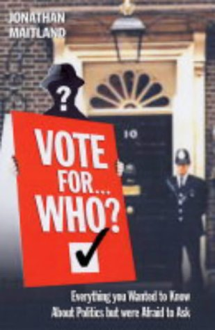 9781843581437: Vote for... Who?
