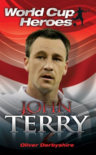 9781843581703: John Terry (World Cup Heroes)