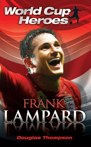 9781843581727: Frank Lampard (World Cup Heroes)