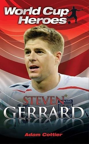 9781843581741: Steven Gerrard (World Cup Heroes)