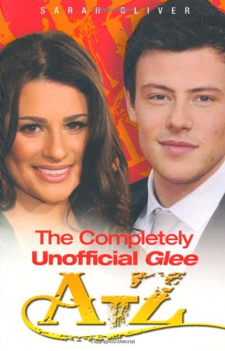9781843581932: The Completely Unofficial Glee A–Z