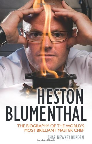 9781843583066: Heston Blumenthal: The Biography of the World's Most Brilliant Master Chef